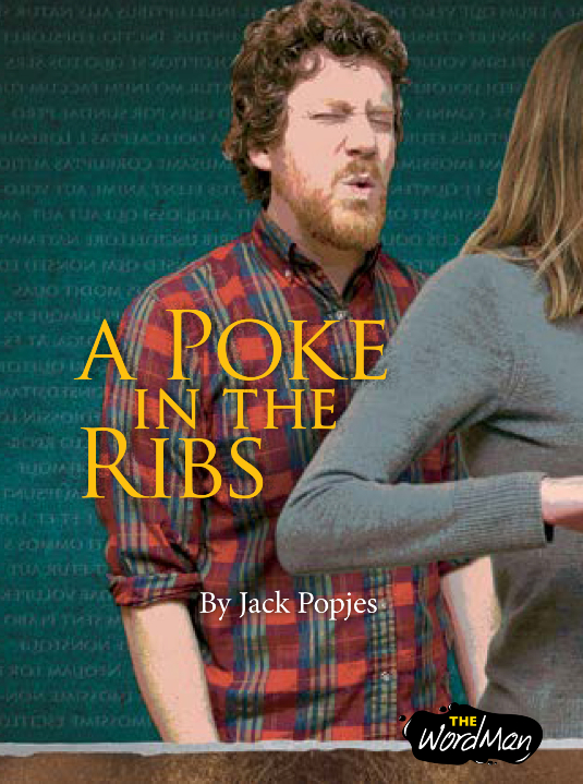 A Poke in the Ribs by Jack Popjes