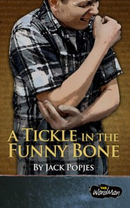 A Tickle in the Funny Bone by Jack Popjes